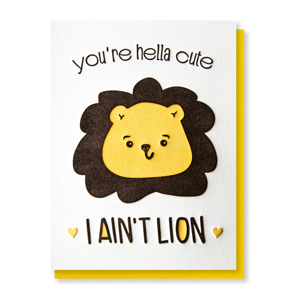 NEW! Funny Love Letterpress Card | You're Hella Cute I Ain't Lion | Pun | kiss and punch