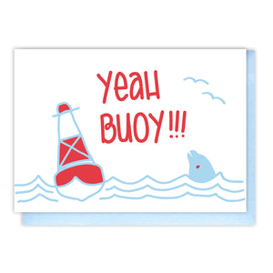 Funny Congratulations Graduation Promotion | Yeah Buoy | Pun Letterpress Card | kiss and punch