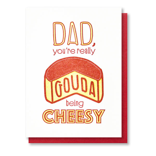 NEW! Funny Letterpress Card | Cheesy Gouda Dad | Funny Father's Day Card | foodie gouda cheese | birthday | thank you |kiss and punch