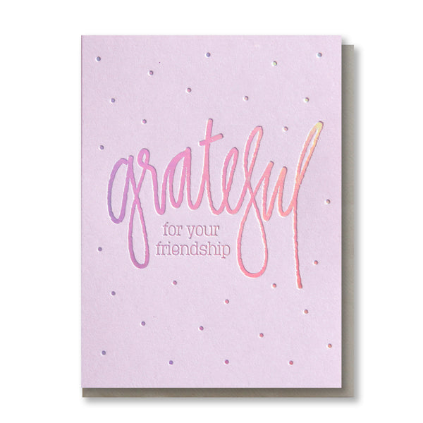 Rainbow Holographic Foil Grateful for Your Friendship Card for Bestie | kiss and punch - Kiss and Punch