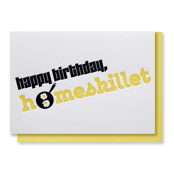 Funny Homeskillet Birthday Letterpress Card | kiss and punch - Kiss and Punch