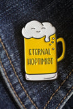 Eternal Hoptimist Beer Pun Soft Enamel Pin | kiss and punch - Kiss and Punch