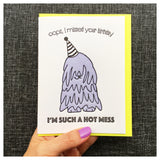 Hot Mess Belated Birthday Card