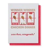 Funny Winner Winner Chicken Dinner | Congratulations Letterpress Card | kiss and punch - Kiss and Punch