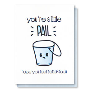 Funny Get Well Letterpress Card | Feel Better Soon | Pun | Little Pail | kiss and punch