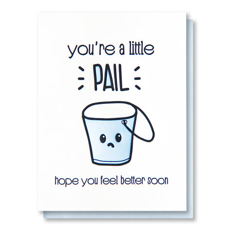 NEW! Funny Get Well Letterpress Card | Feel Better Soon | Pun | Little Pail | kiss and punch - Kiss and Punch