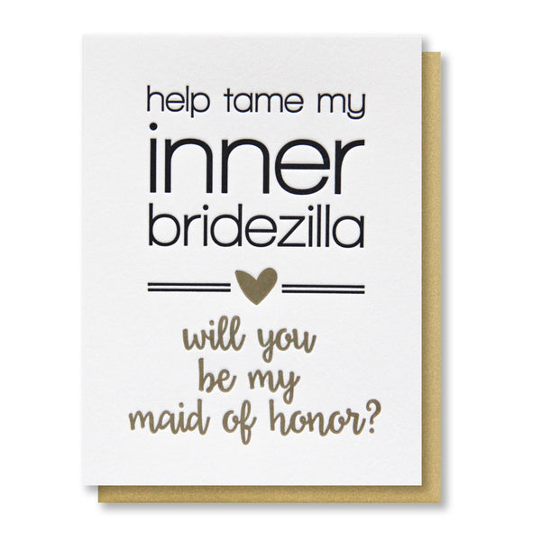 Funny Will You Be My Maid of Honor Tame My Inner Bridezilla Letterpress Card