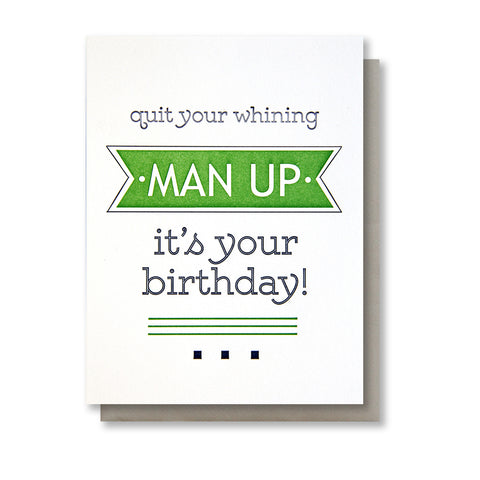 Funny Snarky Man Up Birthday Letterpress Card | kiss and punch - Kiss and Punch