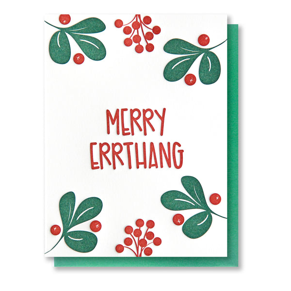 Funny Holiday Letterpress Card | Merry Errthang | Holly Berries Mistletoe | kiss and punch - Kiss and Punch