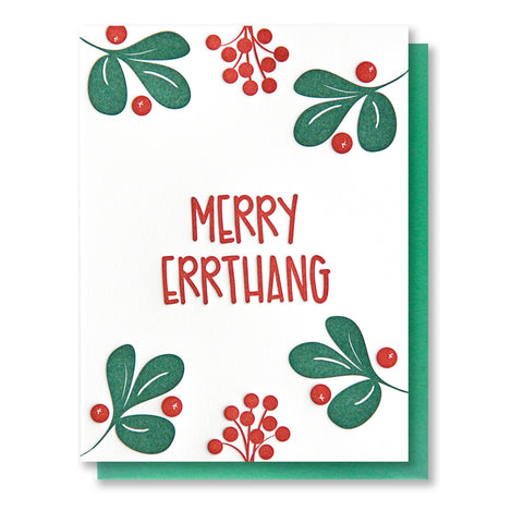 NEW! Funny Holiday Letterpress Card | Merry Errthang | Holly Berries | kiss and punch