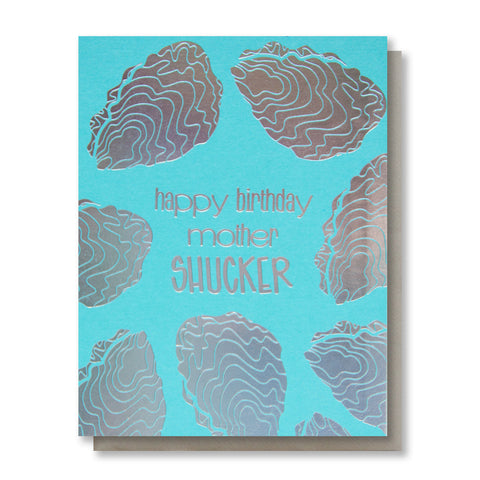 NEW! Funny Birthday Foil Card | Mother Shucker | Oysters | Rainbow Holographic | kiss and punch - Kiss and Punch