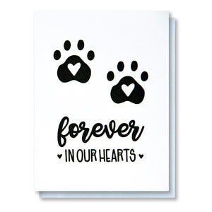 Forever in Our Hearts | Pet Loss Sympathy Condolences Letterpress Card
