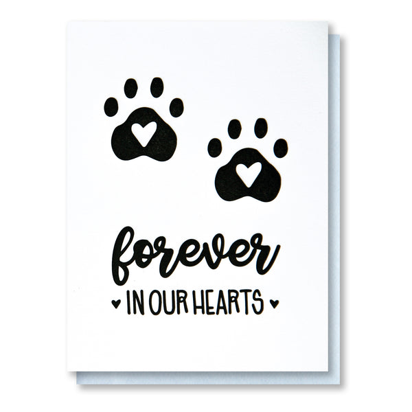 REDESIGN! Forever in Our Hearts | Pet Loss Sympathy Letterpress Card | kiss and punch - Kiss and Punch