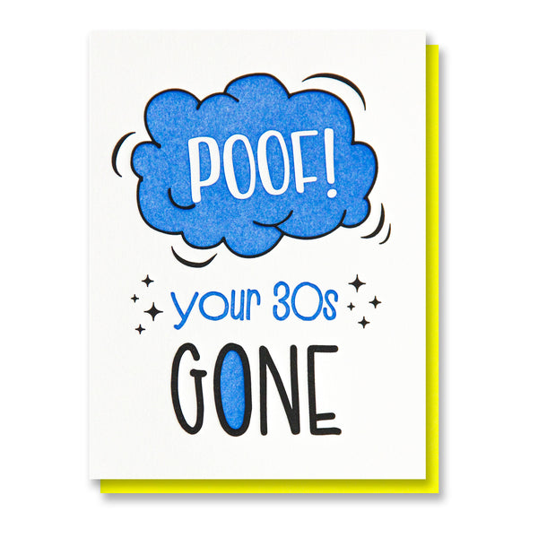 Funny Snarky Letterpress Birthday Card | 40th | Poof! Your 30s Gone | Milestone | kiss and punch - Kiss and Punch