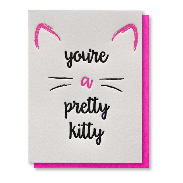 You're a Pretty Kitty | Gal Pal Friendship | Galentine Love Letterpress Card | kiss and punch - Kiss and Punch