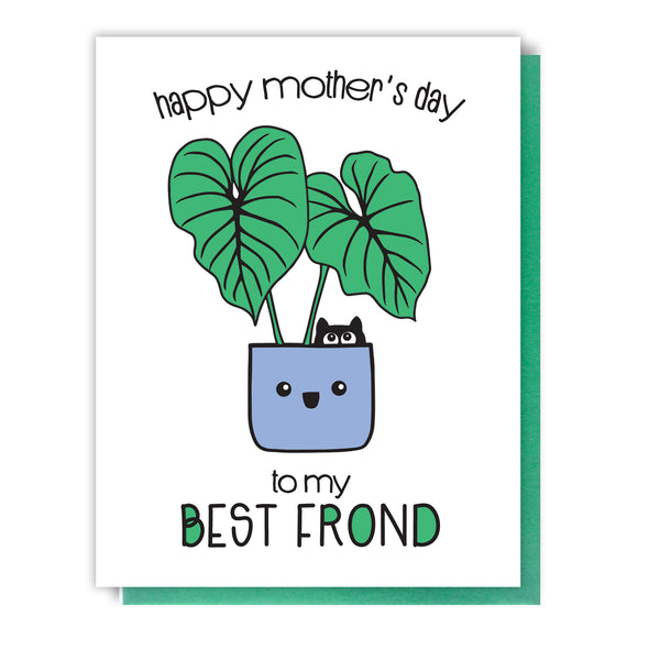 NEW! Punny Mother's Day Letterpress Card | To My Best Frond | Plant and Cat Lady