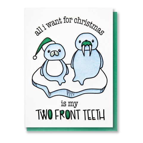 NEW! Funny Holiday All I Want For Christmas is My Two Front Teeth Walrus Letterpress Card | kiss and punch
