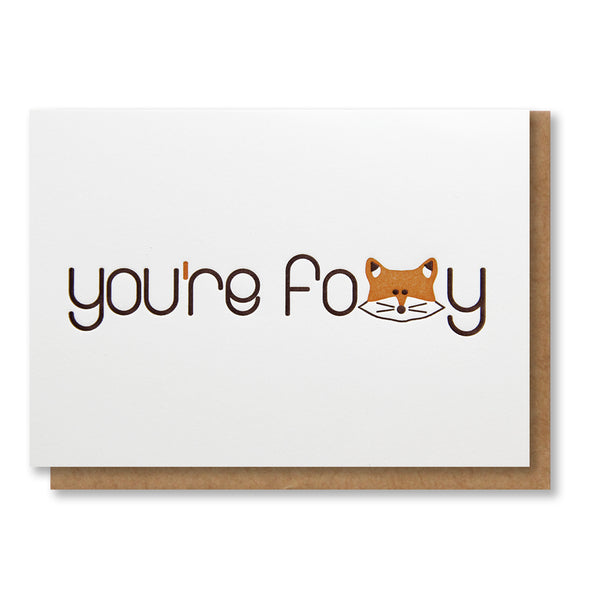 You're Foxy Love or Friendship Letterpress Card