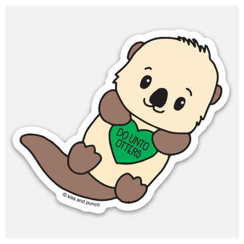 NEW! Punny 3 Inch Do Unto Otter Vinyl Sticker - Kiss and Punch