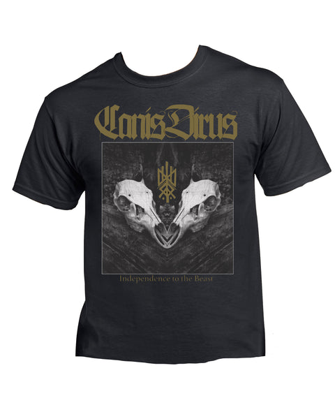 Canis Dirus - Independence to the Beast T-Shirt (Pre-Order)