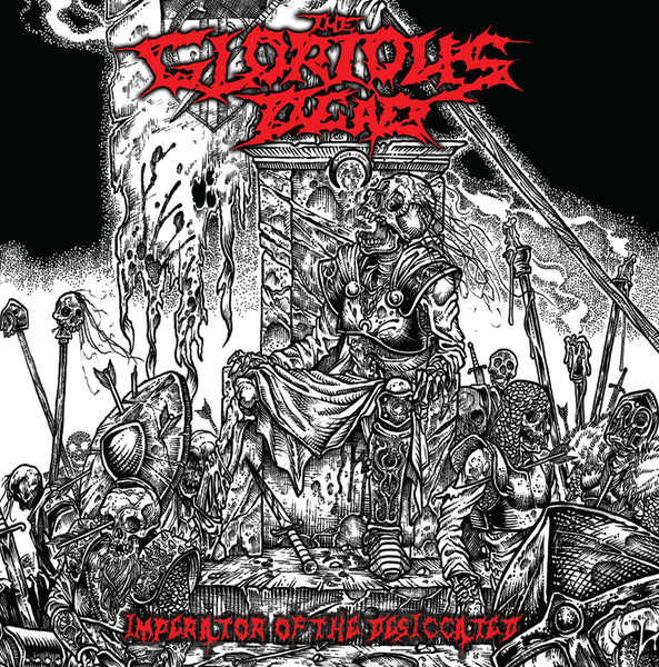 The Glorious Dead - Imperator of the Desiccated 7""