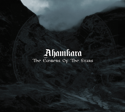Ahamkara (UK) - The Embers of the Stars Digipak CD