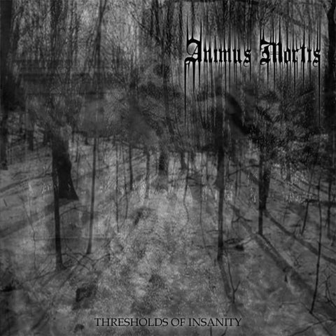 Animus Mortis (Chili) - Thresholds of Insanity CD