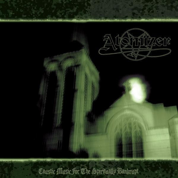 Atomizer (Australia) - Caustic Music for the Spiritually Bankrupt CD