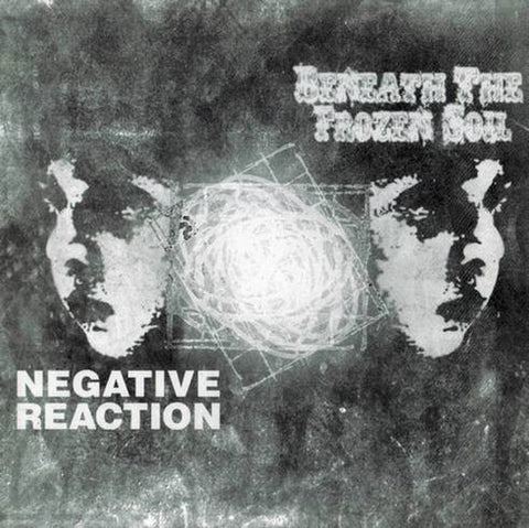 Beneath the Frozen Soil (Swe) /Negative Reaction (US) - Split CD