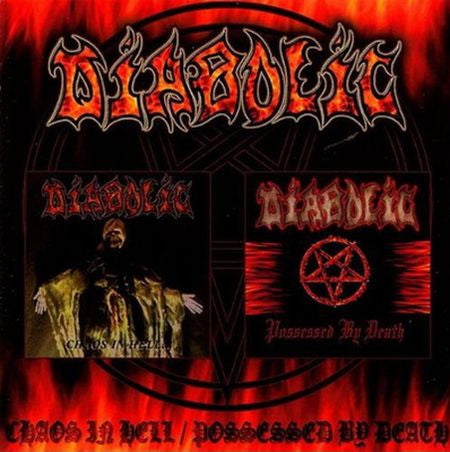 Diabolic (US) - Chaos in Hell/Possessed By Death CD