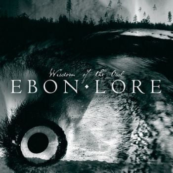 Ebon Lore (Swe) - Wisdom of the Owl Digisleeve MCD