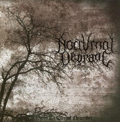 Nocturnal Degrade (Ita) - Hymn to Eternal November CD