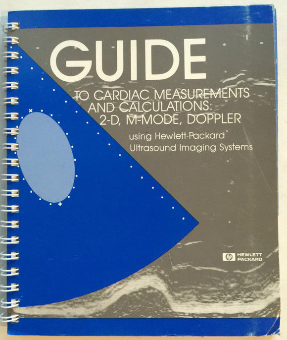 HP Guide to Cardiac Measurements & Calculations: Ultrasound Imaging 77020-98139