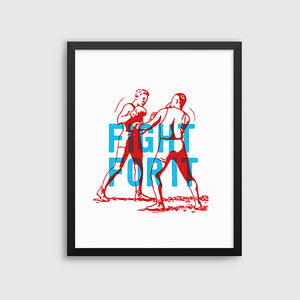 Good Fight - Fight for It. Limited Edition.