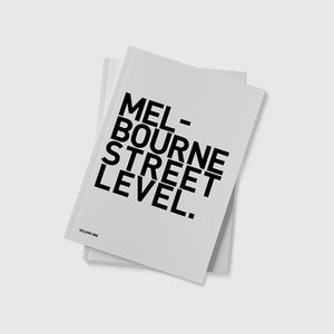 Melbourne Street Level Vol. One