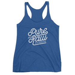 Pure and Raw Passion Racerback