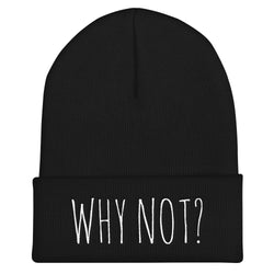 WHY NOT - Cuffed Beanie