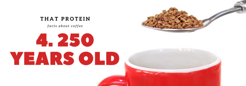 that protein - instant coffee is 250 years old