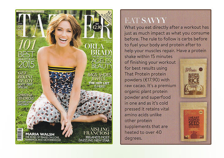 Irish Tatler talks about that protein's excellent vegan protein