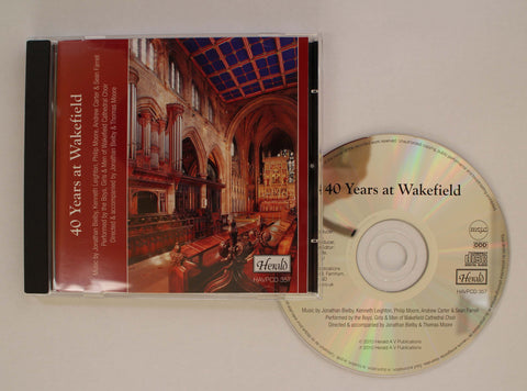 Wakefield Cathedral Choir CD - 40 Years at Wakefield