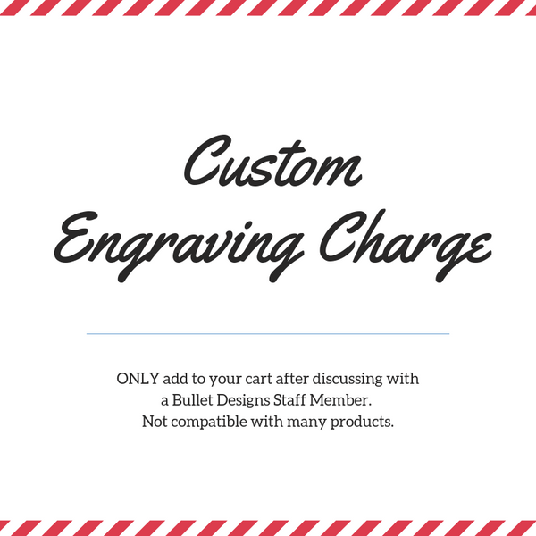 Custom Engraving Charge