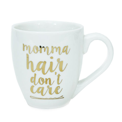 Ceramic Mug Momma Hair Don't Care