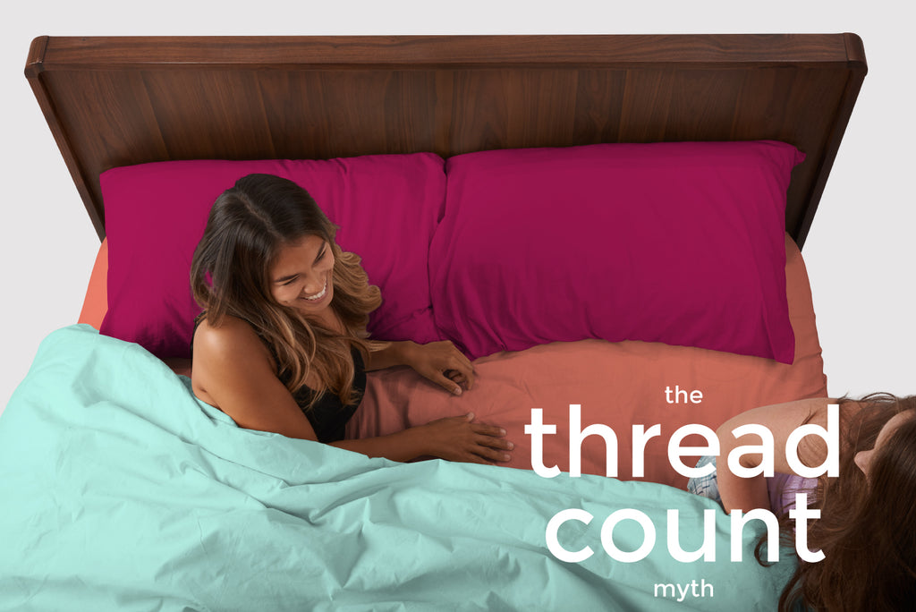 The Thread Count Myth
