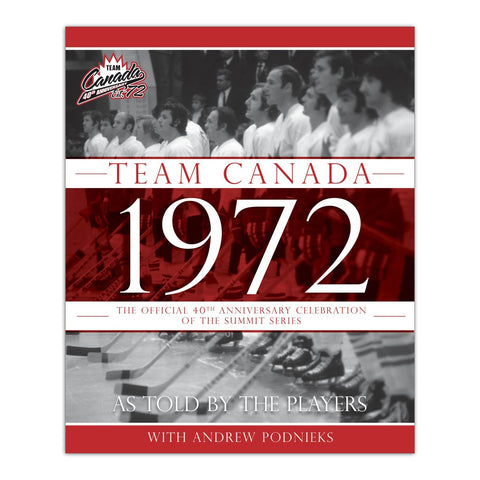 Mickey Redmond Signed Team Canada 1972: 40th Anniversary Hardcover Book