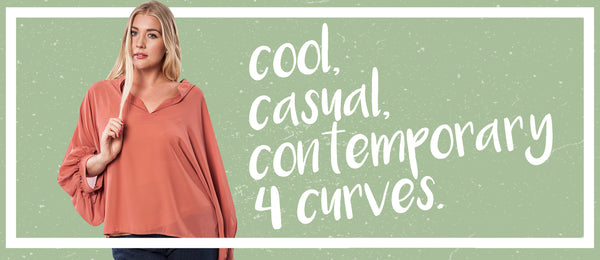 cool, casual, contemporary plus size fashion for curves!!
