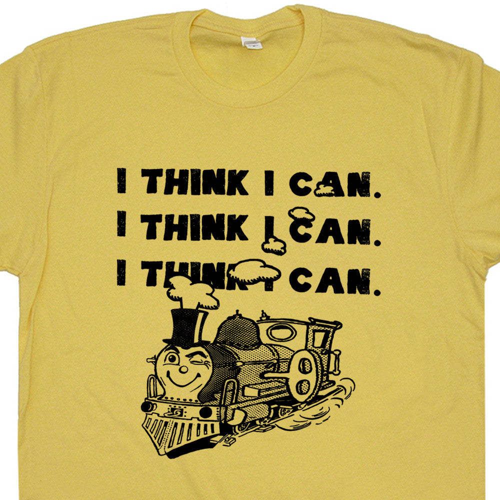i think i can train t shirt inspirational tee