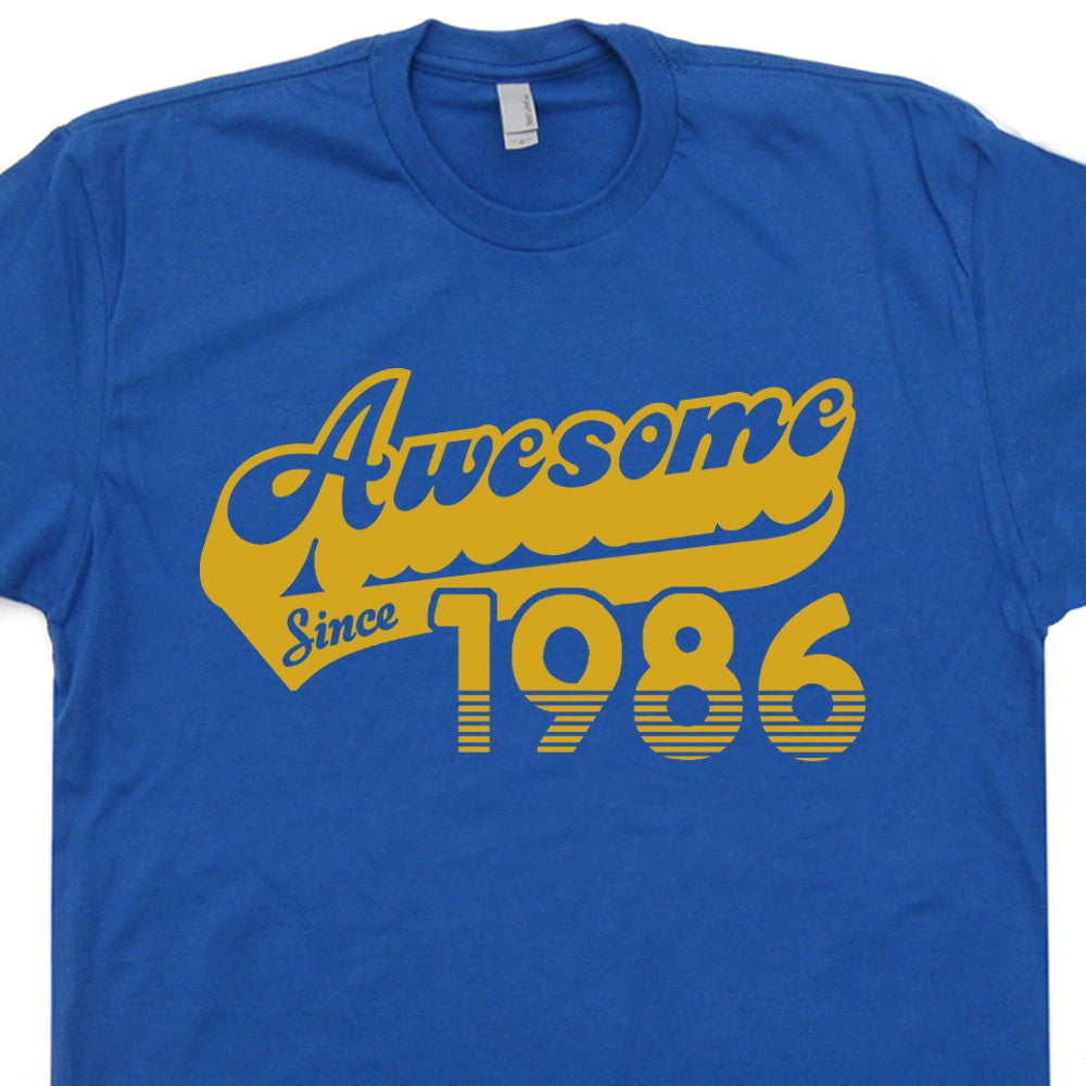 AWESOME SINCE 1986 T Shirt 30th Birthday T Shirt