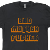 bad mother fucker t shirt pulp fiction t shirt
