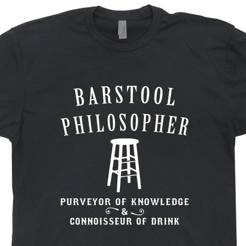 Barstool Philosopher T Shirt Vintage Beer T Shirts