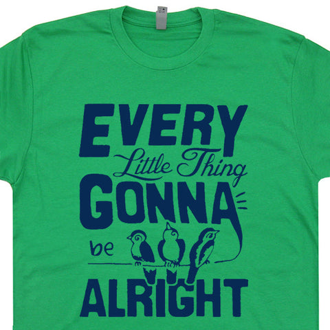 every little thing gonna be alright t shirt bob marley t shirt